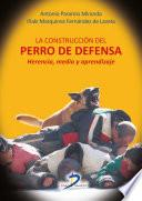 libro La Construcción Del Perro De Defensa