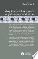 libro Arquitectura I Moviment. Arquitectura Y Movimiento