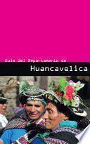 libro Guía Del Departamento De Huancavelica