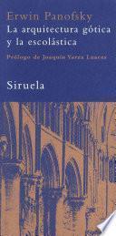 libro La Arquitectura Gótica Y La Escolástica