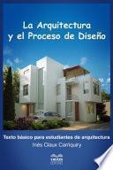 libro La Arquitectura Y El Proceso De Diseño