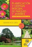 libro Planificación Y Gestión Integral De Parques Y Jardines