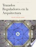 libro Trazados Reguladores En La Arquitectura