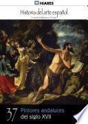libro 37.  Pintores Andaluces Del Siglo Xvii