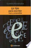 libro 52 Tips Para Escribir Claro Y Entendible