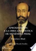 libro Aproximación A La Obra Lingüística De Menéndez Pidal