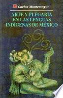 libro Arte Y Plegaria En Las Lenguas Indígenas De México
