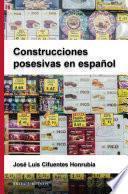 libro Construcciones Posesivas En Español