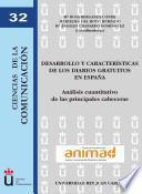 libro Desarrollo Y Características De Los Diarios Gratuitos En España
