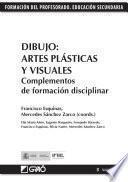 libro Dibujo: Artes Plásticas Y Visuales. Complementos De Formación Disciplinar
