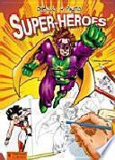 libro Dibujo Y Pinto Super Héroes