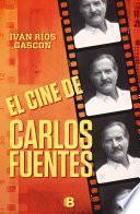 libro El Cine De Carlos Fuentes