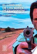 libro El Lenguaje De Las Series De Televisión