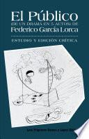 libro El Público (de Un Drama En 5 Actos) De Federico García Lorca