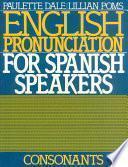 libro English Pronunciation For Spanish Speakers