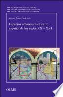 libro Espacios Urbanos En El Teatro Español De Los Siglos Xx Y Xxi