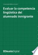 libro Evaluar La Competencia Lingüística Del Alumnado Inmigrante