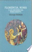 libro Florencia, Roma Y Los Orígenes Del Renacimiento