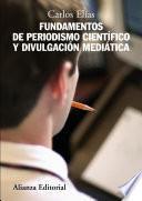 libro Fundamentos De Periodismo Científico Y Divulgación Mediática