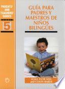 libro Guia Para Padres Y Maestros De Ninos Bilingues