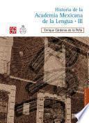 libro Historia De La Academia Mexicana De La Lengua (1946 2000). Tomo Iii