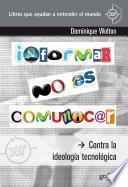 libro Informar No Es Comunicar