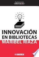 libro Innovación En Bibliotecas