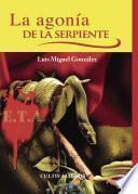 libro La Agonía De La Serpiente