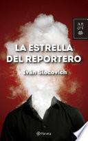 libro La Estrella Del Reportero
