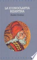 libro La Iconoclastia Bizantina