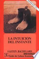 libro La Intuición Del Instante