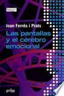 libro Las Pantallas Y El Cerebro Emocional