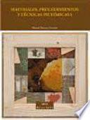 libro Materiales, Procedimientos Y Técnicas Pictóricas I