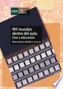 libro Mil Mundos Dentro Del Aula. Cine Y Educación