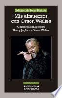 libro Mis Almuerzos Con Orson Welles