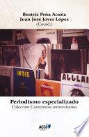 libro Periodismo Especializado   Specialized Journalism