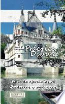 Práctica Dibujo   Libro De Ejercicios 28: Castillos Y Palacios