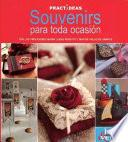 libro Souvenirs Para Toda Ocasion / Souvenirs For All Occasions