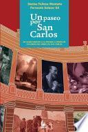 libro Un Paseo Por San Carlos