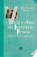 libro Vida Y Obra De Fernando Pessoa