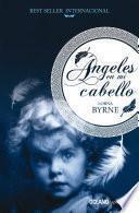 libro Ángeles En Mi Cabello
