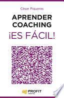 libro Aprender Coaching ¡es Fácil!