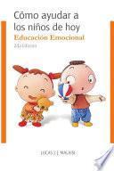 libro Cómo Ayudar A Los Niños De Hoy