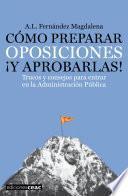libro Cómo Preparar Oposiciones ¡y Aprobarlas!