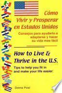 libro Cómo Vivir Y Prosperar En Estados Unidos