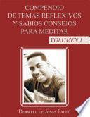 libro Compendio De Temas Reflexivos Y Sabios Consejos Para Meditar