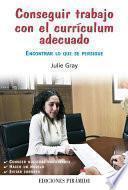 libro Conseguir Trabajo Con El Currículum Adecuado