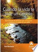 libro Cuando La Vida Te Pide Un Cambio