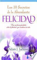 libro Diez Secretos De La Abundante Felicidad
