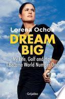 libro Dream Big